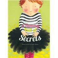 A Tummy Full of Secrets by van Hest, Pimm; Talsma, Ninke, 9781605372013