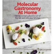 Molecular Gastronomy at Home by Youssef, Jozef; Spence, Charles, 9781770852013