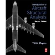 Introduction to Aircraft Structural Analysis by Megson, T. H. G., 9780080982014