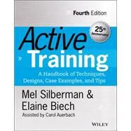 Active Training by Silberman, Mel; Biech, Elaine; Auerbach, Carol (CON), 9781118972014