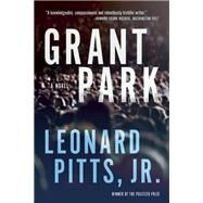 Grant Park by Pitts, Jr., Leonard, 9781572842014