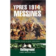 Ypres 1914 by Cave, Nigel; Sheldon, Jack, 9781781592014