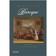 Music of the Baroque by Schulenberg, David, 9780199942015