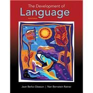 Development of Language, The, with Enhanced Pearson eText -- Access Card Package by Gleason, Jean Berko; Ratner, Nan Bernstein, 9780134412016