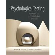 Psychological Testing Principles, Applications, and Issues by Kaplan, Robert M.; Saccuzzo, Dennis P., 9781133492016