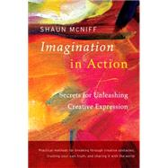 Imagination in Action by MCNIFF, SHAUN, 9781611802016