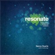 Resonate : Present Visual Stories That Transform Audiences by Duarte, Nancy, 9780470632017