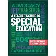 A Teacher's Guide to Special Education by David F. Bateman, 9781416622017