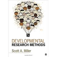 DEVELOPMENTAL RESEARCH METHODS by Miller, Scott A., 9781506332017