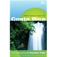 Open Road's Best of Costa Rica by Morris, Charlie; Morris, Bruce, 9781593602017