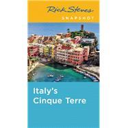 Rick Steves Snapshot Italy's Cinque Terre by Steves, Rick, 9781631212017