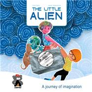 The Little Alien by Quinn, Jason; Nagulakonda, Rajesh, 9789381182017
