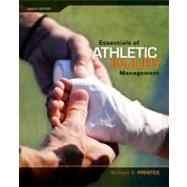 Essentials of Athletic Injury Management with eSims by Prentice, William; Arnheim, Daniel, 9780077382018