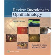 Review Questions in Ophthalmology by Chern, Kenneth C.; Saidel, Michael A., 9781451192018