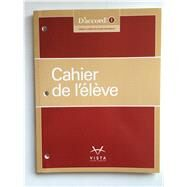 D'Accord! 2015 Level 1 Cahier D'Exercices by Vista Higher Learning, 9781626802018