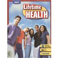 Lifetime Health: Student Edition 2007 by Holt McDougal, 9780030672019