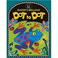 Buster's Brilliant Dot to Dot by Golden, Emily; Golden Twomey, Emily, 9781780552019
