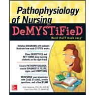 Pathophysiology of Nursing Demystified by Ballestas, Helen; Caico, Carol, 9780071772020