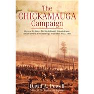 The Chickamauga Campaign by Powell, David A., 9781611212020
