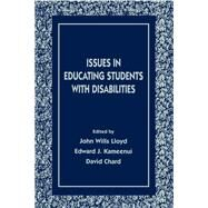 Issues in Educating Students With Disabilities by Lloyd; John W., 9780805822021