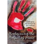 Reclaiming the Gospel of Peace by Pearson, Sharon Ely; Beckwith, Mark, 9780819232021