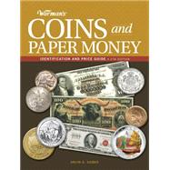 Warman's Coins and Paper Money: Identification and Price Guide by Sieber, Arlyn G., 9781440242021
