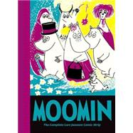Moomin Book Ten The Complete Lars Jansson Comic Strip by Jansson, Lars, 9781770462021