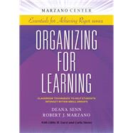 Organizing for Learning by Senn, Deana; Marzano, Robert; Garst, Libby H. (CON); Moore, Carla (CON), 9781941112021