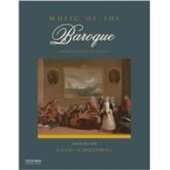Music of the Baroque An Anthology of Scores by Schulenberg, David, 9780199942022