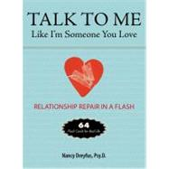 Talk To Me Like I'm Someone You Love: Flash Cards for Real Life by Dreyfus, Nancy, 9780399162022