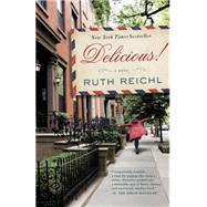Delicious! by REICHL, RUTH, 9780812982022