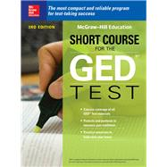 McGraw-Hill Education Short Course for the GED Test, Third Edition by Unknown, 9781260122022