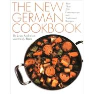 The New German Cookbook: More Than 230 Contemporary and Traditional Recipes by Anderson, Jean, 9780060162023