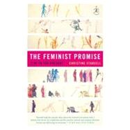 The Feminist Promise by Stansell, Christine, 9780812972023