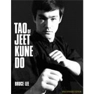 Tao of Jeet Kune Do : New Expanded Edition by Unknown, 9780897502023