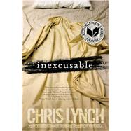Inexcusable 10th Anniversary Edition by Lynch, Chris, 9781481432023
