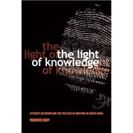 The Light of Knowledge by Cody, Francis, 9780801452024
