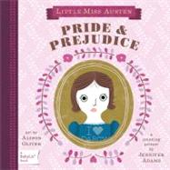 Pride & Prejudice by Adams, Jennifer; Oliver, Alison, 9781423622024