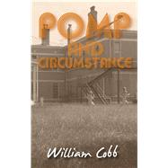 Pomp and Circumstance by Cobb, William, 9781604892024