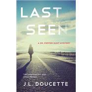 Last Seen by Doucette, J. L., 9781631522024