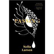Passing by Larsen, Nella; Lily, Maggie; Pinckney, Darryl, 9781632062024