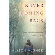 Never Coming Back by McGhee, Alison, 9781328502025
