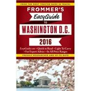Frommer's EasyGuide to Washington, D.C. 2016 by Ford, Elise Hartman, 9781628872026