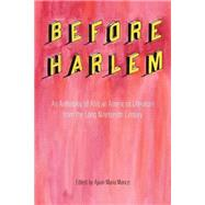 Before Harlem by Mance, Ajuan Maria, 9781621902027