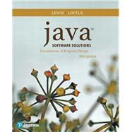 Java Software Solutions by Lewis, John; Loftus, William, 9780134462028