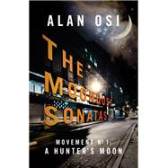 The Moondust Sonatas by Osi, Alan, 9781943052028