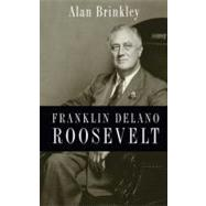 Franklin Delano Roosevelt by Brinkley, Alan, 9780199732029