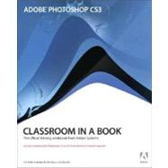 Adobe Photoshop CS3 Classroom in a Book by Adobe Creative Team, Unknown, 9780321492029