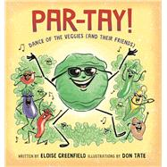 Par-tay! by Greenfield, Eloise; Tate, Don, 9780997772029