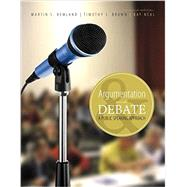 Argumentation and Debate by Remland, Martin; Brown, Tim J.; Neal, Kay, 9781465252029